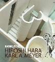 Hiroshi Hara + Karl A. Meyer